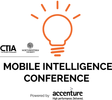 The CTIA & Northwestern Mobile Intelligence Conference, powered by Accenture